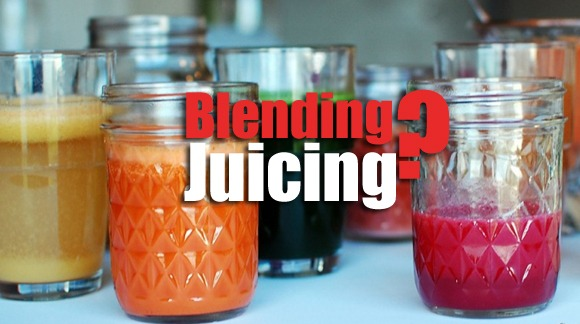 juicing or blending which is best
