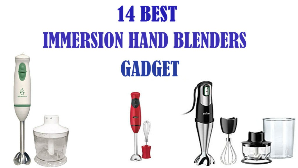 Best Immersion Hand Blenders 2018